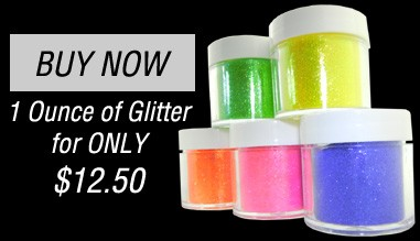 One ounce of glitter for $12.50.